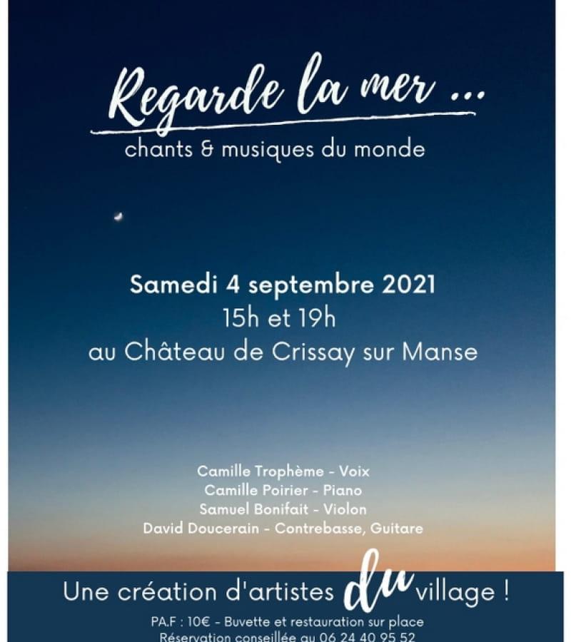 Regarde la mer chants et musiques du monde château Crissay-sur-Manse septembre 2021