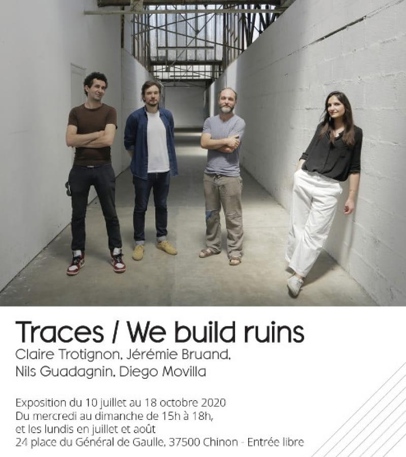 exposition Traces - We build ruins (recto)