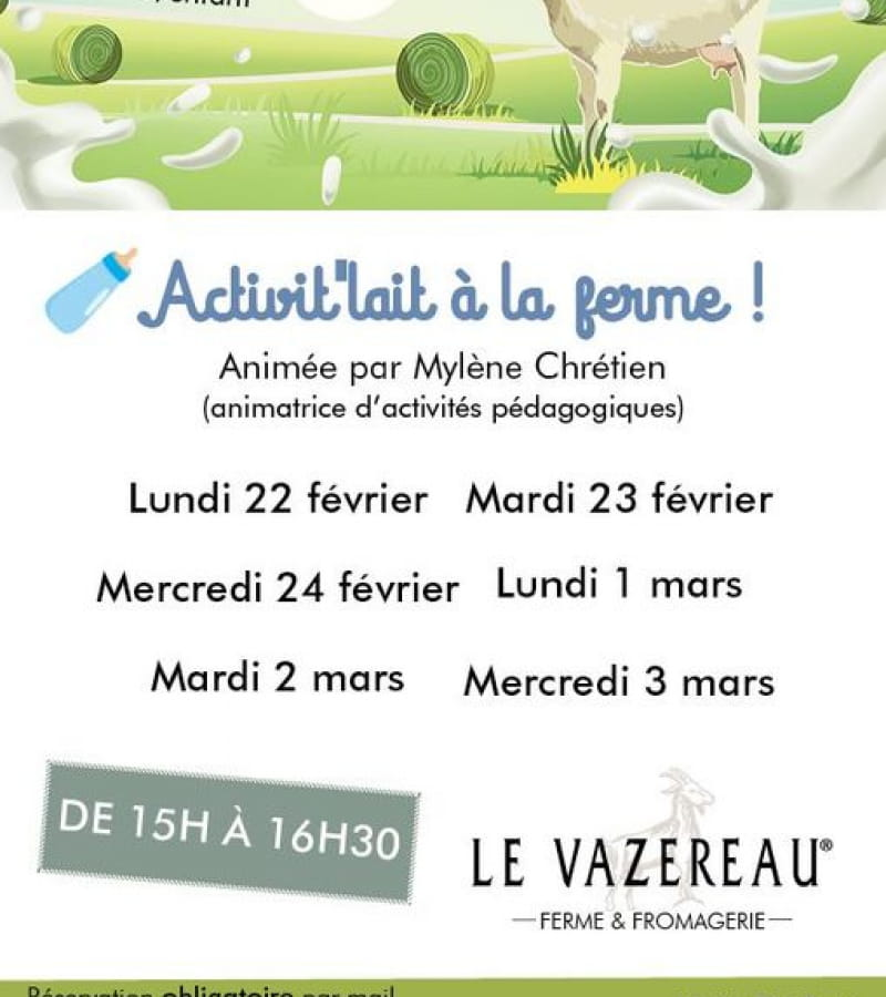 Activit' lait - Ferme du Vazereau - La Roche Clermault