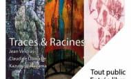 expo traces et racines azay