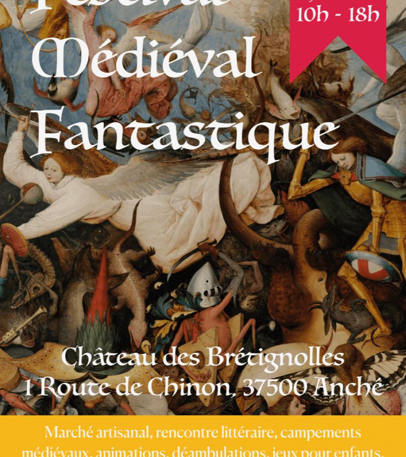 Fête médiévale Château des Brétignolles